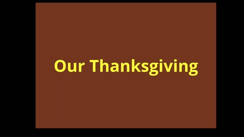 Thumbnail for entry Our Thanksgiving Read aloud