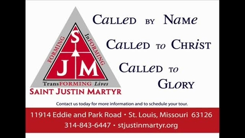 Thumbnail for entry Welcome to St. Justin Martyr School