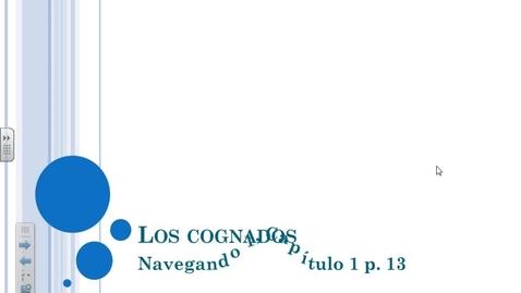 Thumbnail for entry Navegando 1.1 Los Cognados