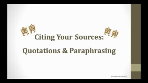 Thumbnail for entry Quotations & Paraphrasing Part 1