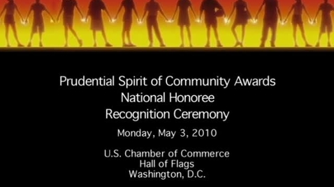 Thumbnail for entry The 2010 Prudential Spirit of Community Awards: National Honoree Recognition Ceremony