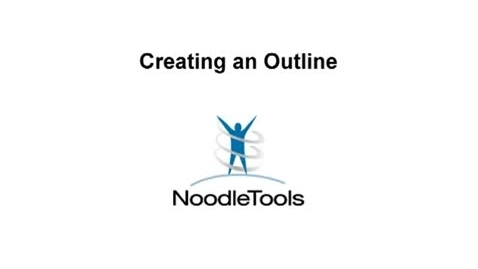Thumbnail for entry Creating an Outline in NoodleTools