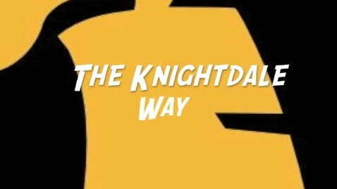 Thumbnail for entry The Knightdale Way (Teamwork Makes the Dream Work)