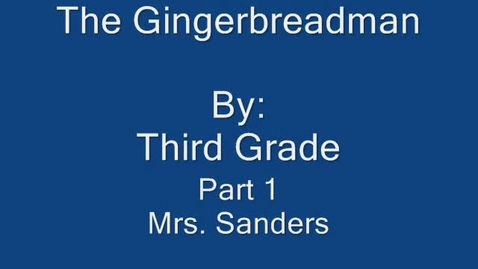 Thumbnail for entry The Gingerbreadman