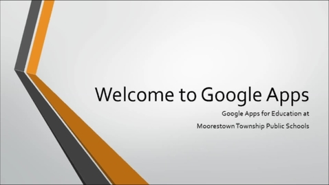 Thumbnail for entry MTPS Google Apps Intro