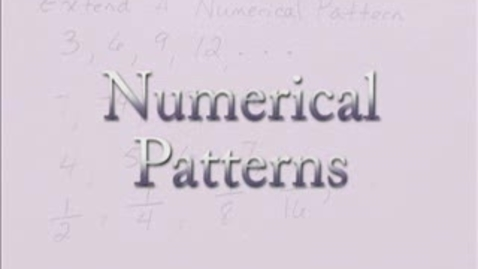 Thumbnail for entry Numerical Patterns