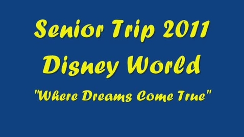 Thumbnail for entry Senior Trip 2011