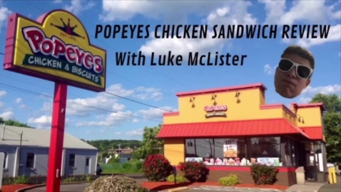 Thumbnail for entry Review: Popeyes chicken sandwich