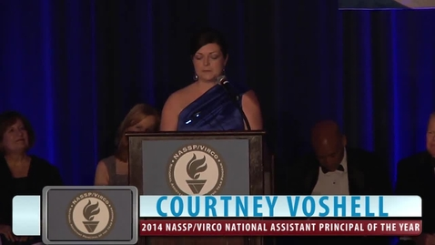 Thumbnail for entry Courtney Voshell: 2014 NASSP/Virco National Assistant Principal of the Year