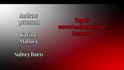 Thumbnail for entry Top 10 Most Embarrassing Moments - Beginning Broadcasting 2016