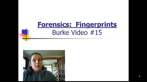 Thumbnail for entry Burke Video 15 Fingerprints