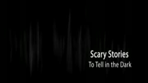 Thumbnail for entry SCARY STORIES TO TELL IN THE DARK, by Alvin Schwartz
