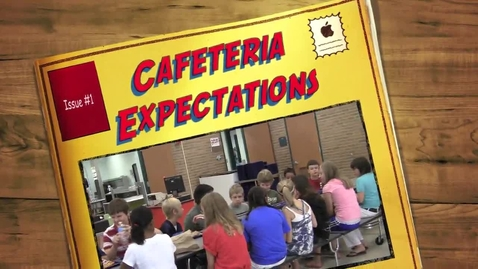 Thumbnail for entry Cafeteria Expectations (Narration Rev.3.1.13)