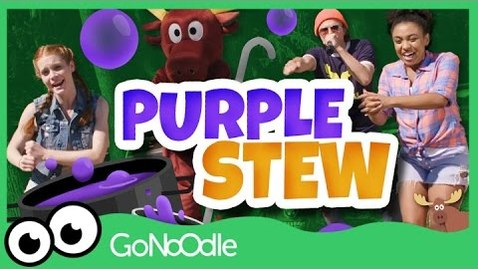 Thumbnail for entry Purple Stew - Moose Tube | GoNoodle