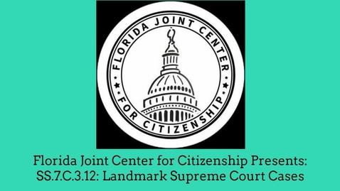 Thumbnail for entry 3.12 Landmark Supreme Court Civil Liberties Cases 1 of 2