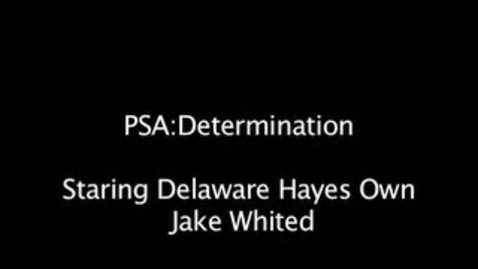 Thumbnail for entry PSA: Determination (Delaware Hayes Track and Field)
