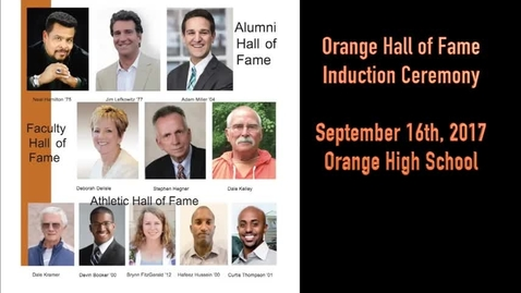 Thumbnail for entry Part 1 - 2017 Orange Schools Hall of Fame Induction - Part 1 - September 16, 2017