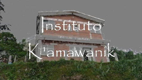 Thumbnail for entry GFS Instituto K'amawank
