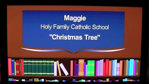 Thumbnail for entry Christmas Tree The 2013 7GP 7th Grade Poetry Contest Winner