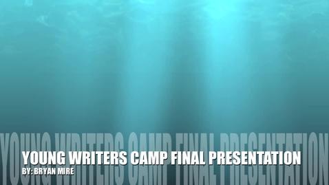 Thumbnail for entry Bryan Mire YWC Final Presentation