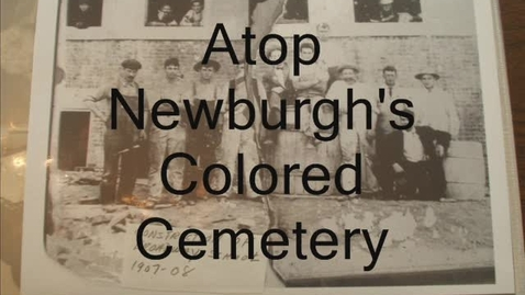 Thumbnail for entry Newburgh All-Black Cemetery
