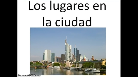 Thumbnail for entry Places in the City in Spanish [VDownloader]