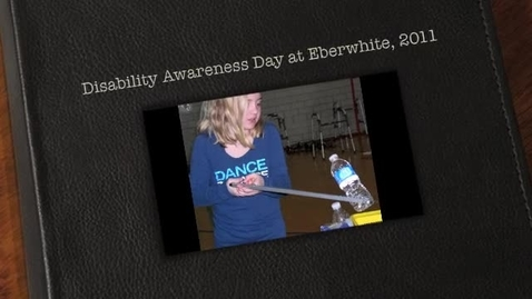 Thumbnail for entry Eberwhite Disability Awareness Day