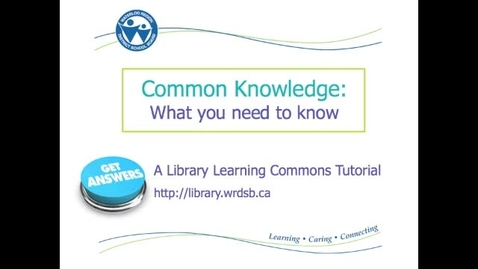 Thumbnail for entry Common Knowledge: What you need to know