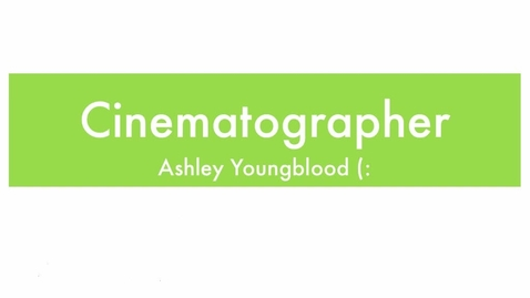 Thumbnail for entry Cinematographer