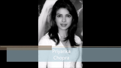 Thumbnail for entry Priynka Chopra - Engineer