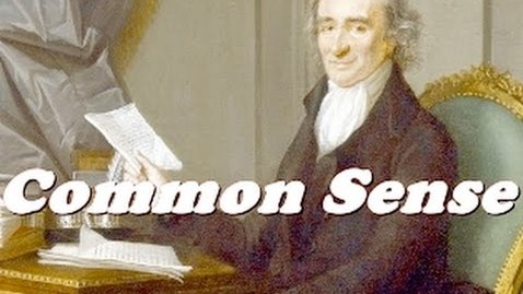 Thumbnail for entry History Brief: Thomas Paine's Common Sense