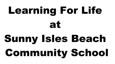 Thumbnail for entry Learning For Life @ Sunny Isles Beach
