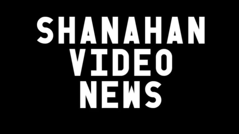 Thumbnail for entry Shanahan Video News