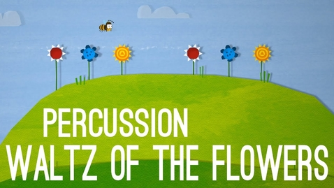 Thumbnail for entry Waltz of the Flowers - Percussion