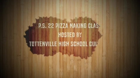 Thumbnail for entry PS 22 makes pizza at Tottenville High School