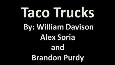 Thumbnail for entry Brandon-Will-Alex-Taco Trucks