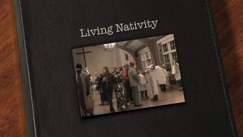 Thumbnail for entry Living Nativity