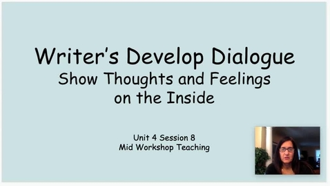 Thumbnail for entry WW Develop Dialogue Show Thoughts and Feelings MWTP Unit 4 Session 8
