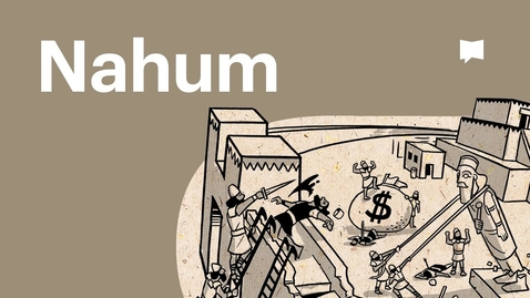 Thumbnail for entry Overview: Nahum