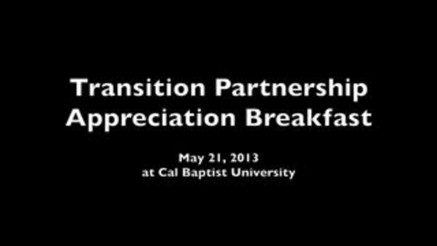 Thumbnail for entry Transition Partnership Appreciation Breakfast