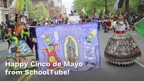 Thumbnail for entry Happy Cinco de Mayo from SchoolTube
