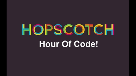 Thumbnail for entry Hopscotch Hour of Code