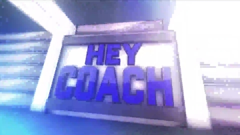Thumbnail for entry Hey Coach with Flecia Comeaux
