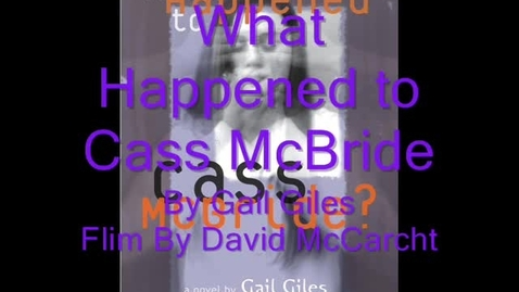 Thumbnail for entry What Happened To Cass McBride Movie Maker Tralier