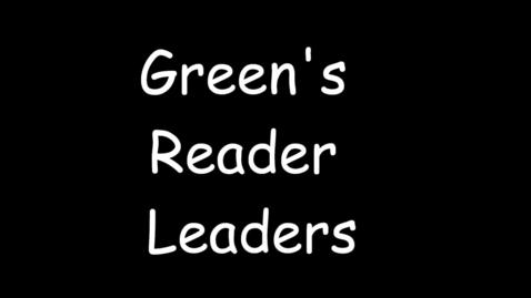 Thumbnail for entry Green's Reader Leader