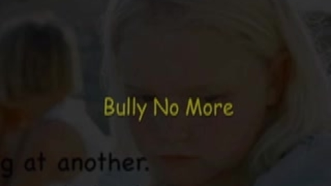 Thumbnail for entry Bully No More