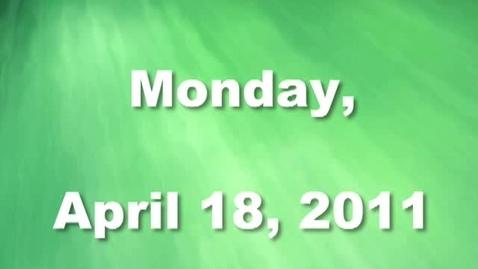 Thumbnail for entry Monday, April 18, 2011