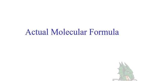 Thumbnail for entry Actual Molecular Formula From Empirical Formula