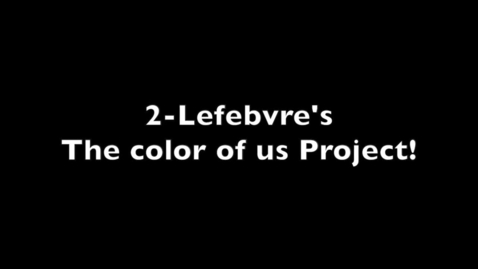 Thumbnail for entry 2-L Colors of Us, 2016
