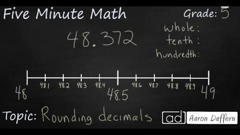 Thumbnail for entry 5th Grade Math Rounding Decimals